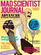 Mad Scientist Journal: Spring 2012 ebook by Dawn Vogel, Jeremy Zimmerman
