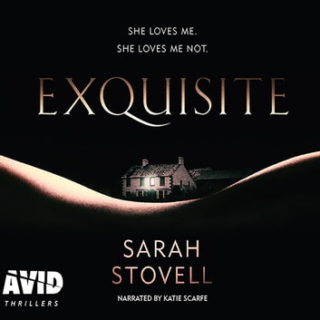 Exquisite audiobook by Sarah Stovell