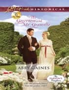 The Governess and Mr. Granville (Mills & Boon Love Inspired Historical) (The Parson's Daughters, Book 2) ebook by Abby Gaines