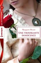 Une troublante innocence ebook by Margaret Moore