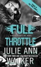 Full Throttle ebooks by Julie Ann Walker