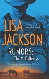 Rumors: The McCaffertys: The McCaffertys: Thorne\The McCaffertys: Matt - The McCaffertys: Thorne\The McCaffertys: Matt ebook by Lisa Jackson
