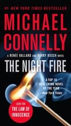 The Night Fire ebook by Michael Connelly