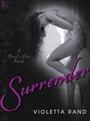 Surrender - A Devil's Den Novel ebook by Violetta Rand