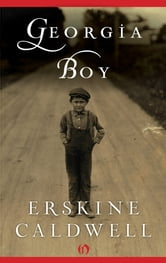Georgia Boy ebook by Erskine Caldwell
