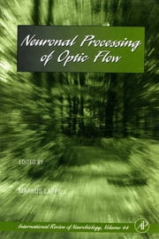 Neuronal Processing of Optic Flow ebook by Robert Adron Harris,Ronald J. Bradley,Peter Jenner,Markus Lappe