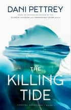 The Killing Tide (Coastal Guardians Book #1) ebook by