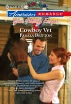 Cowboy Vet ebook by Pamela Britton