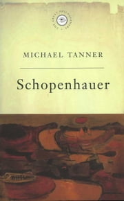 The Great Philosophers - Schopenhauer ebook by Michael Tanner