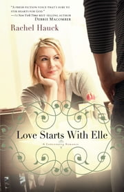 Love Starts with Elle ebook by Rachel Hauck