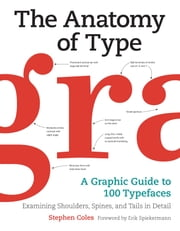 The Anatomy of Type ebook by Stephen Coles