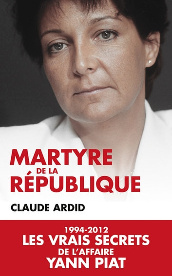 Martyre de la République ebook by Claude Ardid