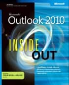 Microsoft Outlook 2010 Inside Out ebook by Jim Boyce