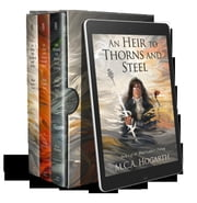 The Blood Ladders Box Set, Books 1-3: An Heir to Thorns and Steel, By Vow and Royal Bloodshed, and On Wings of Bone and Glass ebook by M.C.A. Hogarth