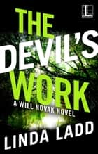 The Devil's Work ebook by Linda Ladd