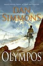 Olympos ebook by Dan Simmons