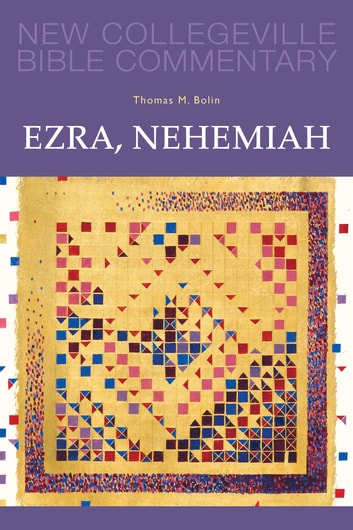 Ezra, Nehemiah - Volume 11 ebook by Thomas  M. Bolin