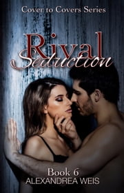 Rival Seduction ebook by Alexandrea Weis