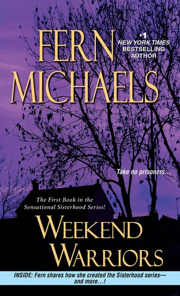 Weekend warriors ebook by fern michaels 9781420132663 rakuten kobo weekend warriors ebook by fern michaels fandeluxe Epub