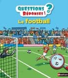 Le football - Questions/Réponses - doc dès 5 ans ebook by
