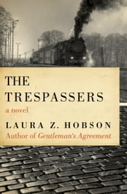 The Trespassers ebook by Laura Z. Hobson