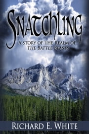 Snatchling ebook by Richard E. White