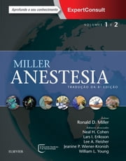 Miller - anestesia ebook by Lars I. Eriksson, Jeanine P. Wiener-Kronish, William L. Young,...