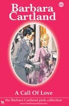 A Call of Love ebook by Barbara Cartland