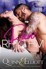 Raw Rhythm - Found in Oblivion, #6 ebook by Cari Quinn, Taryn Elliott