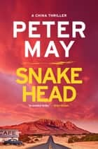 Snakehead ebook by Peter May
