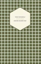 The Inferno ebook by Henri Barbusse