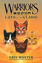 Warriors: Cats of the Clans ebook by Erin Hunter, Wayne McLoughlin