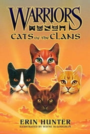Warriors: Cats of the Clans ebook by Erin Hunter,Wayne McLoughlin
