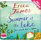 Summer at the Lake audiobook by Erica James