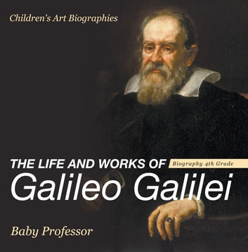 an introduction to the life of galileo galilei