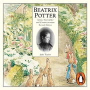 Beatrix Potter Artist, Storyteller and Countrywoman audiobook by Judy Taylor