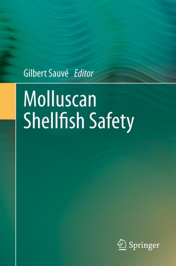 Molluscan Shellfish Safety ebook by