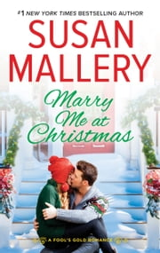 Marry Me at Christmas - A charming holiday romance ebook by Susan Mallery