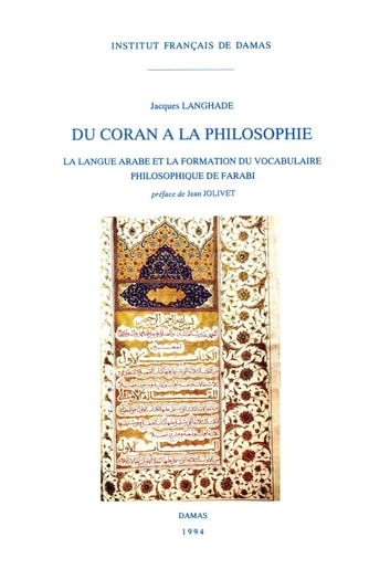 Du Coran à la philosophie - La langue arabe et la formation du vocabulaire philosophique de Farabi ebook by Jacques Langhade