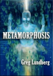 Metamorphosis ebook by Greg Lundberg