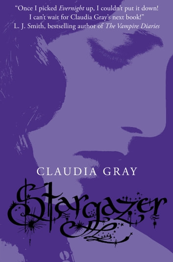 Stargazer (Evernight, Book 2) ebook by Claudia Gray