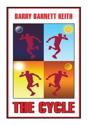THE CYCLE ebook by Barry Barnett Keith