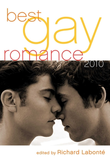Best Gay Romance 2010 ebook by