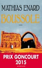 Boussole eBook by Mathias Enard