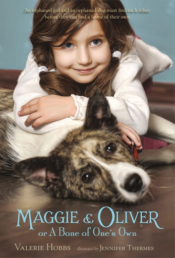 Maggie & Oliver or A Bone of One's Own ebook by Valerie Hobbs