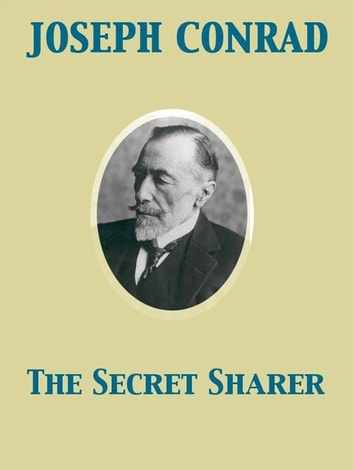 The Secret Sharer ebook by Joseph Conrad