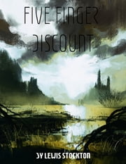 Five Finger Discount ebook by Lewis Stockton