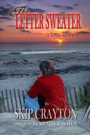 The Letter Sweater ebook by Skip Crayton