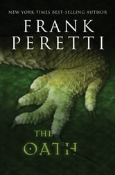 The Oath ebook by Frank Peretti