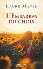L'embarras du choix ebook by Laure Manel
